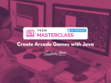 [In-Person] Create Arcade Games with Java (Teen Masterclass)