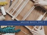 Part II Weaving Basics