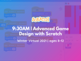 9:30 AM | Advanced Game Design with Scratch