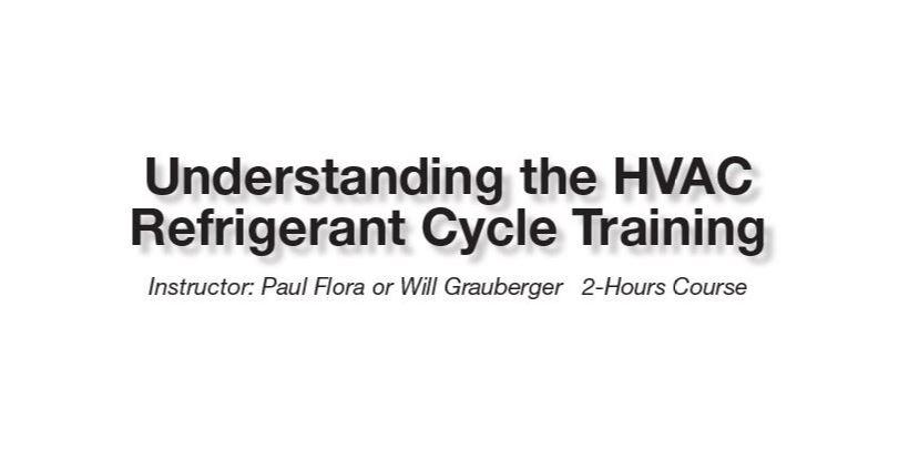 Understanding the HVAC Refrigerant Cycle Training - Hays