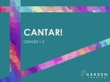 Cantar! (grades 1-3)