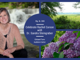 SOLD OUT Speaker Series: Celebrate Rachel Carson with Dr. Sandra Steingraber