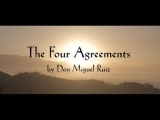 Living the Four Agreements  (A presentation and Interactive class from lessons learned from the book The Four Agreements by Don Miguel Rui Spring 2020