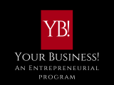 Your Business! An Entrepreneurial Program Part 1