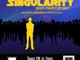 The Singularity Youth Theatre Project Earlybird Registration