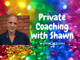 Virtual Private Coaching with Shawn