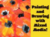 Painting and Drawing with Mixed Media