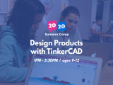 1:00PM | Design Products with Tinkercad