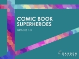 Comic Book SuperHeroes (grades 1-3)