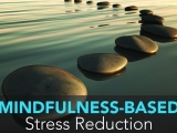 Mindfulness For Stress Reduction, Relaxation, and A Better You! (NEW) - Southbury