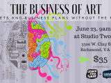 The Business of Art: Budgets and Business Plans Without the Pain