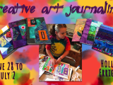 Creative Art Journaling - June 28 - July 2