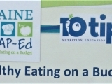 10 Tips Nutrition Education Series: Healthy Eating on a Budget (Part B)