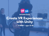 1:00PM | Create VR Experiences with Unity