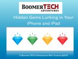 Hidden Gems Lurking on Your iPhone & iPad