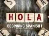 Beginning Spanish I