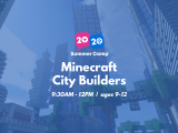 9:30AM | Minecraft City Builders