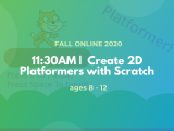 11:30AM | Create 2D Platformers with Scratch
