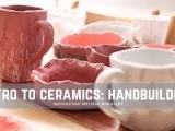 Intro to Ceramics: Handbuilding, Session II