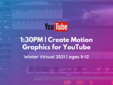 1:30PM | Create Motion Graphics for YouTube