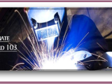 Welding ~ Intermediate Continued 103