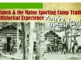 Journey Uptah Camp with the Maine State Museum-a 3D Historic Multi-Media Discovery Program
