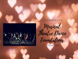 Musical Theatre Dance Foundations-Intermediate Level
