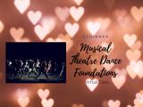Musical Theatre Dance Foundations-Beginner Level