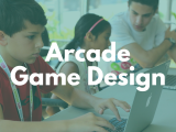 10:00AM | Arcade Game Design