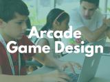 10:00AM | Arcade Game Design