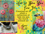 Art is How You See It July 19 - 23