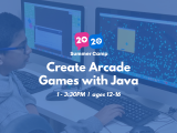 1:00PM | Create Arcade Games with Java