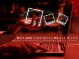 Mastering Video Marketing Certificate: 2 Course Bundle
