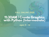 11:30AM | Create Graphics with Python (Intermediate)