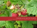 Session II Farming with Native Plants