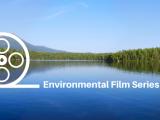 Environmental Film Series