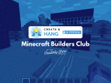 [In-Person] Minecraft Builders Club