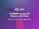 11:30AM | Create 3D Games with Unity