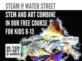 STEAM @ Water Street ONLINE (ages 11-13)