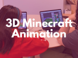 10:00AM | 3D Minecraft Animation
