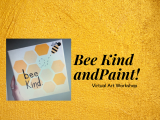 Bee Kind and Paint!
