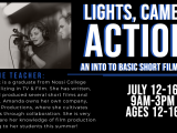 An Intro to Basic Short Filmmaking July 12 - July 16