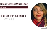 Equity Series Session 1: Bias and Brain Development