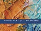 Session I - Painting with Acrylics for Beginners