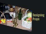 Designing Props