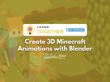 [In-Person] Create 3D Minecraft Animations with Blender