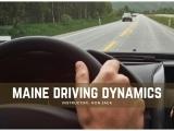 Maine Driving Dynamics: Session I