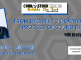 From Decibel to Downbeat: The Process of Sound Design with Brady Varwig