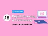 [In-Person] Digital Drawing & Cartooning