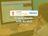 [In-Person] Create Games with Scratch
